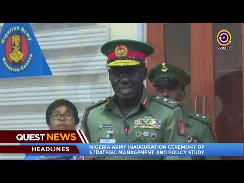 NIGERIA ARMY INAUGURATION CEREMONY OF STRATEGIC MANAGEMENT AND POLICY STUDY