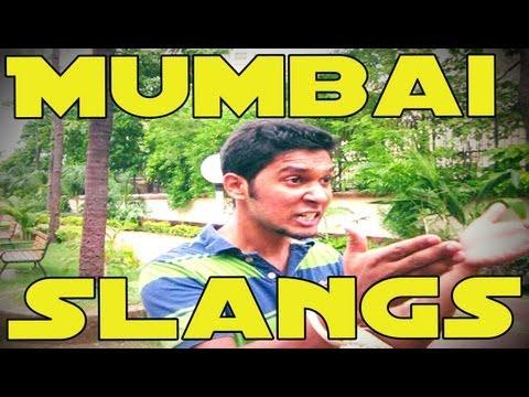 Mumbai Slangs !!! (MUMBAI KI BHASHA) | JusVidzINDIA
