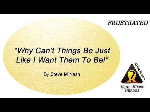 Thoughts About Feeling Frustrated - More 3 Minute Heroes
