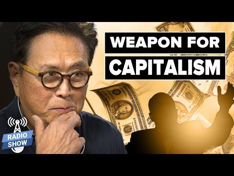 Weapon for Capitalism: Financial Education - Robert & Kim Kiyosaki, Andy Tanner, Alexandra Gonzalez