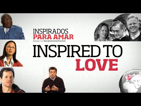 Inspired to Love
