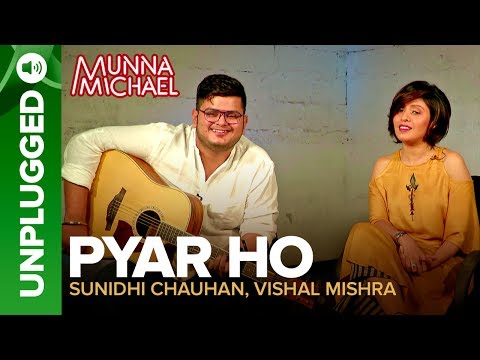 Download Lagu  Pyar Ho UNPLUGGED | Sunidhi Chauhan & Vishal Mishra | Munna Michael Mp3 Free