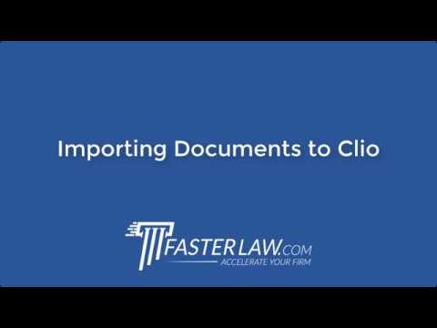 Importing Documents to Clio