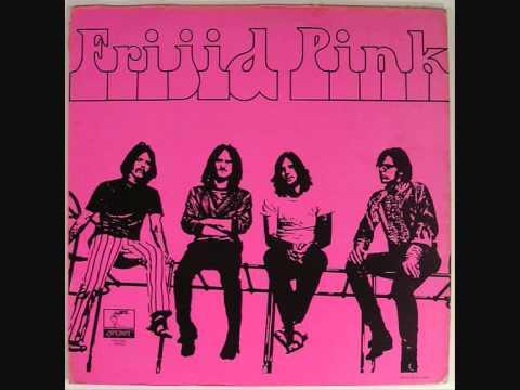 Frijid Pink - God gave me you