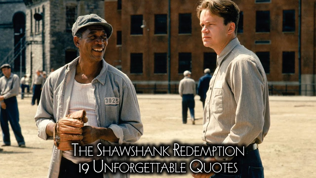 the shawshank redemption unforgettable quotes