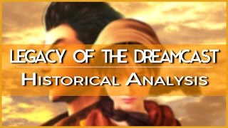 Legacy Of The Sega Dreamcast
