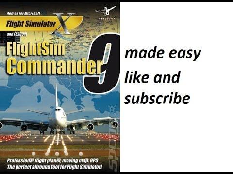 ✈ FSX Flight Sim Commander Full Tutorial
