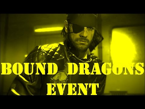 Metal Gear Solid 5 - Forward Operating Base Missions - Big Boss - Bound Dragons Event 2017/4/18