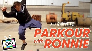 Parkour with Ronnie Street Stunts - Kid Snippets