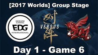[2017 Worlds] Group Stage - D1 G6 - EDG vs ahq - League of Legends - Edward Gaming vs ahq e-Sports