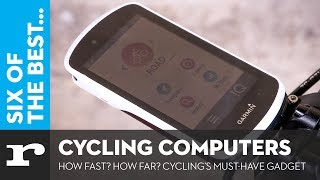 Six of the best Cycling Computers - How fast? How Far? Cycling's must-have gadget