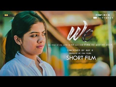 We | Malayalam Short Film | Kay K | Vidhya Vijaykumar | Khalfan