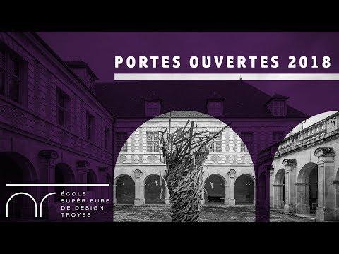 PORTES OUVERTES 2018 - École Supérieure de Design de Troyes