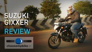 Suzuki Gixxer : ChooseMyBike.in Review