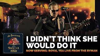 "Joe Bonamassa - ""I Didn't Think She Would Do It"" (Live) - Now Serving: Royal Tea Live from the Ryman"