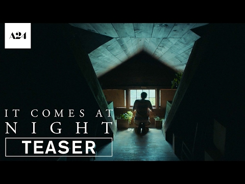 It Comes At Night   Official Teaser Trailer HD   A24