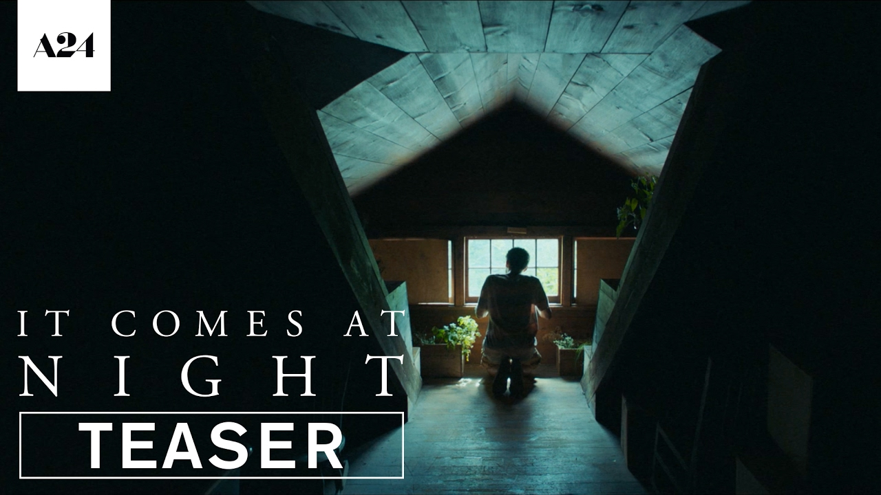 It Comes At Night Official Teaser Trailer Hd A24 Youtube