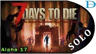 #3 Forge House and Trader ☠ 7 Days To Die Alpha 17 SOLO