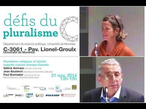 Pluralisme religieux et laïcité - Jean Beaubérot, Valérie Amiraux (Québec)