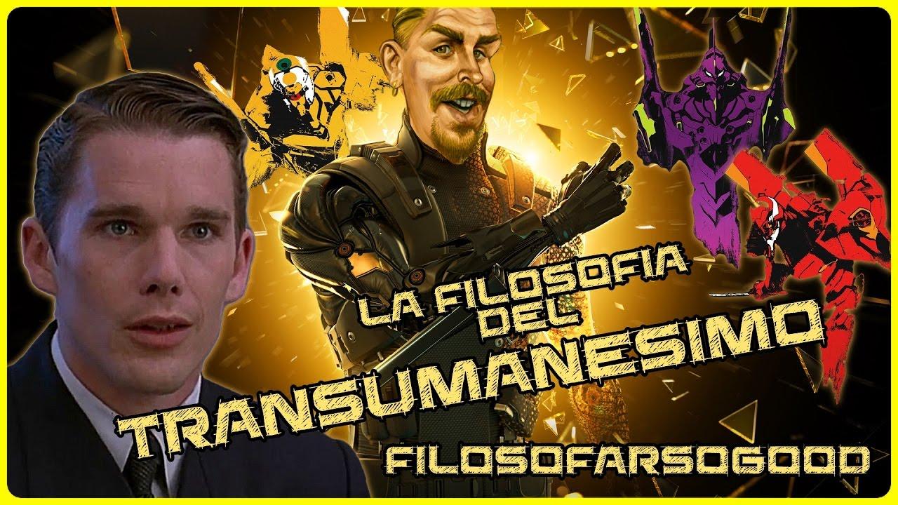 La Filosofia del Transumanesimo (Gattaca, Deus Ex, Evangelion) - FiloSoFarSoGood
