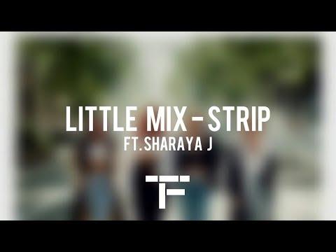 [TRADUCTION FRANÇAISE] Little Mix -Strip ft. Sharaya J