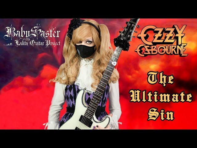 【Ozzy Osbourne】 - 「The Ultimate Sin」 GUITAR COVER (Full Instrumental) † BabySaster