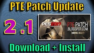 [PES 2017] PTE Patch 2.1 : Download + Install on PC