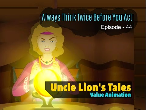 Always Think Twice Before You Act || Uncle Lion's Tales - Part 44 || Value Animation