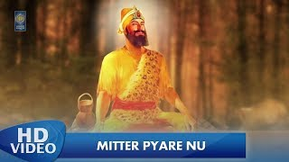 Mitter Pyare Nu Bhai Balwinder Singh Machhiwara Gurbani Shabad Kirtan - Amritt Saagar.mp3