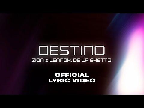 Zion & Lennox & De La Ghetto – Destino