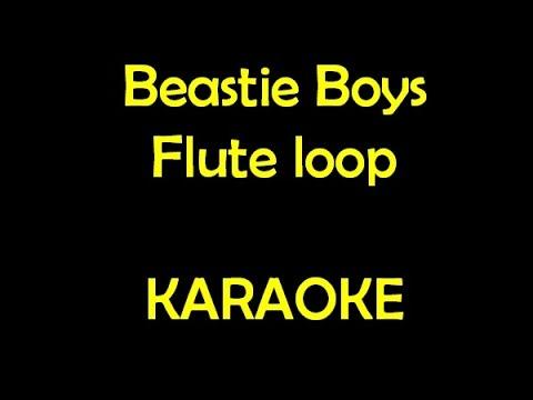 Beastie Boys Flute Loop Karaoke