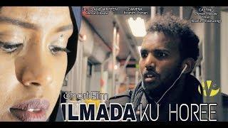 ILMADA KU HOREE FILM JACEYL SOMALI SHORT FILM 2018