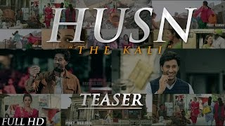 Official Teaser | HUSN - THE KALI | HARBHAJAN MANN feat. TIGERSTYLE | New Punjabi Songs 2015