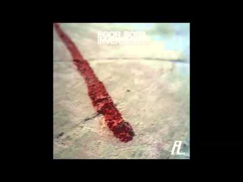 Egor Boss - Inversion 2.2 (Original Mix)