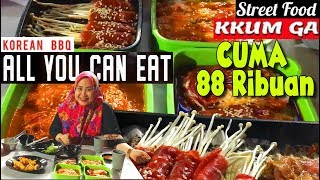 Street Food All You Can Eat !! Makan Daging Sepuasnya hanya 88 ribuan di Kkum Ga