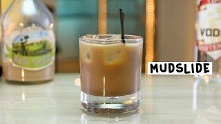 Mudslide - Tipsy Bartender