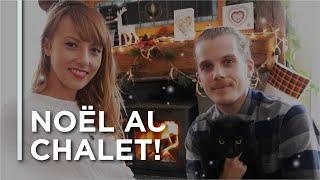 EP01 - NOËL AU CHALET! - Québec, Canada