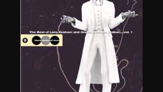"""Is it love?""- Larry Graham and Graham Central Station"