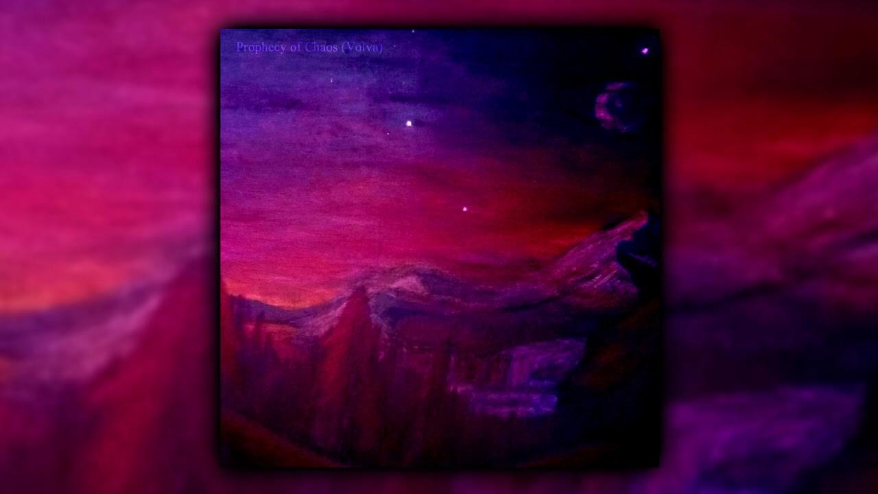Verker - Prophecy of Chaos (Völva) (Single track)