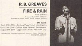 r.b. greaves fire and rain