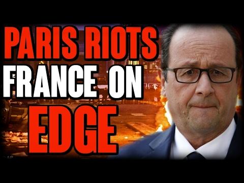 Paris Riots France on Edge  | The Millennial Revolt