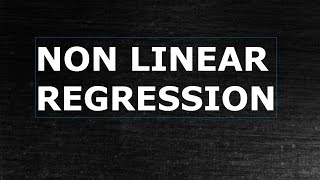 Non Linear Regression