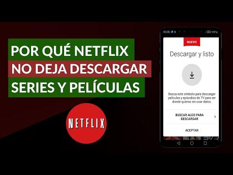 Por qué Netflix no me Deja Descargar Capítulos de Series y Películas