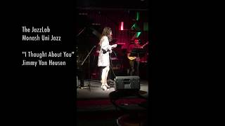 """""""I Thought About You"""" by Jimmy Van Heusen - Monash Small Jazz Ensemble"""