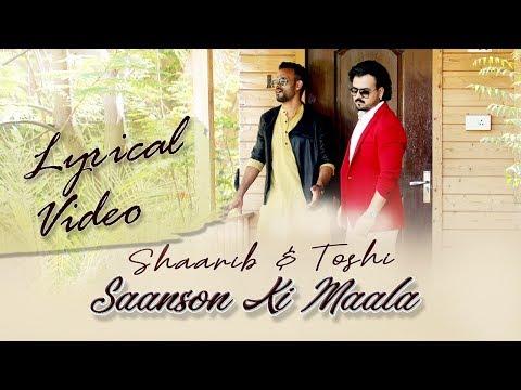 Saason Ki Maala   Lyrical Video   Shaarib & Toshi   Nusrat Fateh Ali Khan