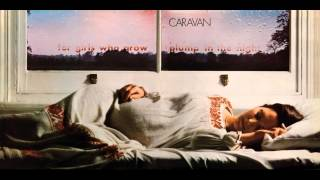 Caravan - For Girls Who Grow Plump in the Night ( Full Album ) 1973