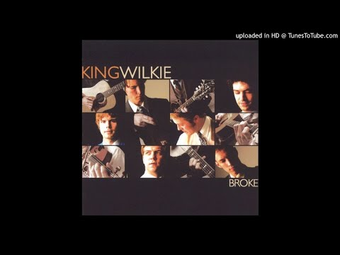 King Wilkie - Where The Old Red River Flows