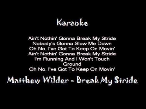 Matthew Wilder - Break My Stride (Reconstructed 4 Karaoke)