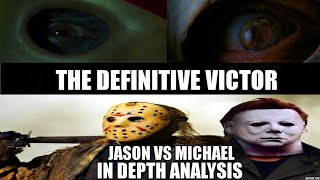 Jason Voorhees Vs Michael Myers: IN DEPTH ANALYSIS!!