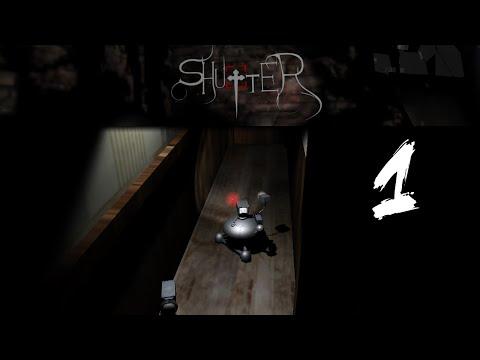Shutter - Part 1 - Gameplay Walkthrough